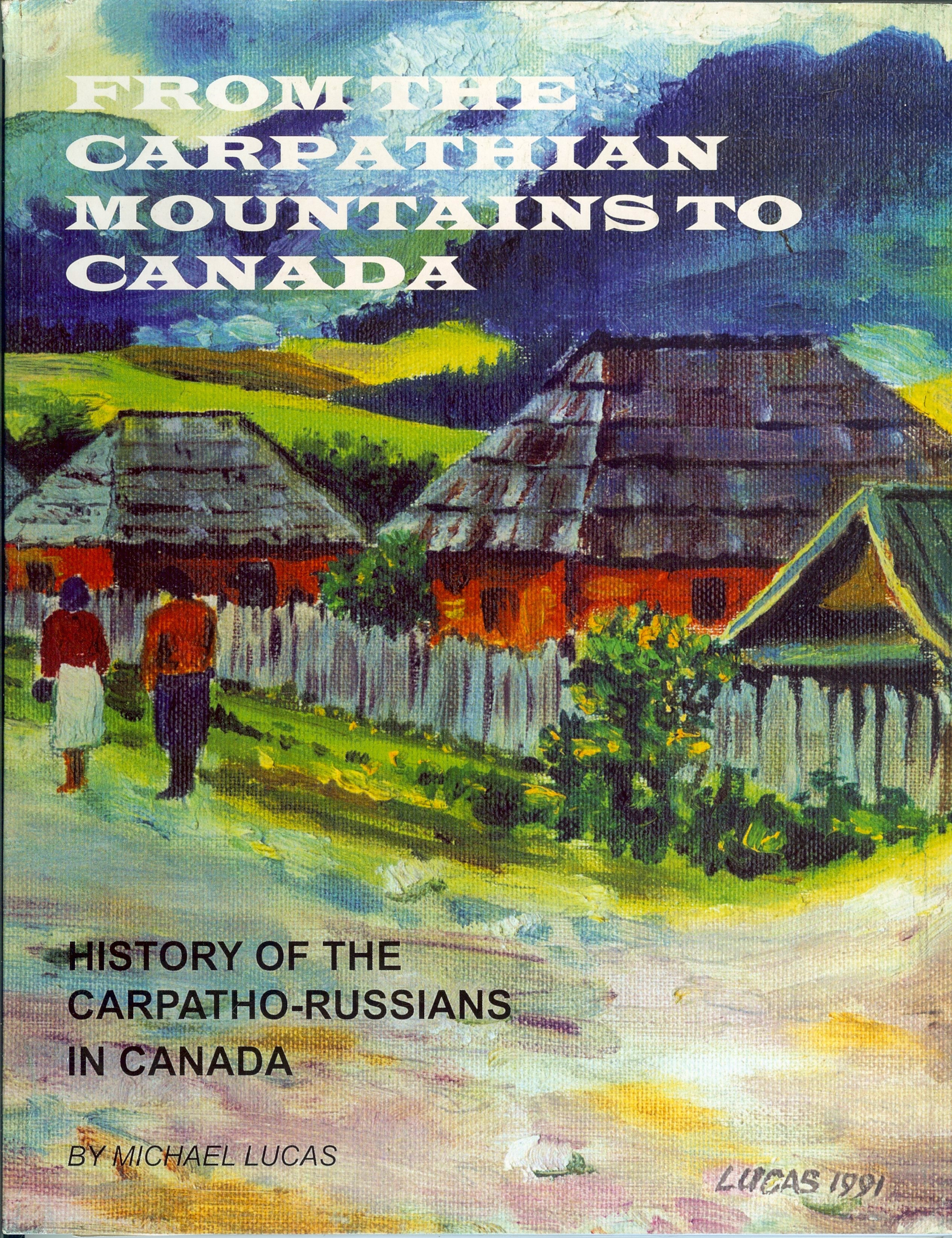 From the Carpathian Mountains to Canada Carpathians Mountains Map Russia on ural mountains map, kjolen mountains map, baltic sea russia map, pechora river russia map, malta russia map, bessarabia russia map, france russia map, slovakia russia map, balkan mountains russia map, dubrovnik russia map, north european plain russia map, canada russia map, altai mountains russia map, croatia russia map, iceland russia map, volgograd russia map, tallinn russia map, sudeten mountains map, albania russia map, danube russia map,