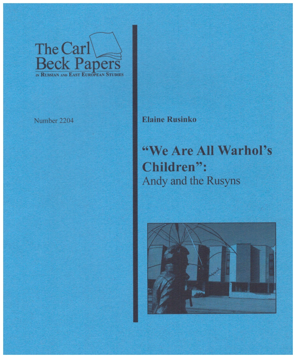 """We Are All Warhol's Children"""